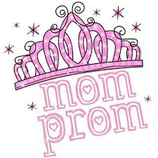 1st Annual Mom Prom